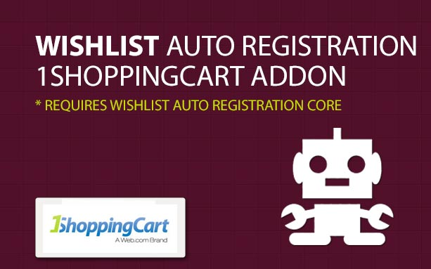 Wishlist Auto Registration 1ShoppingCart AddOn