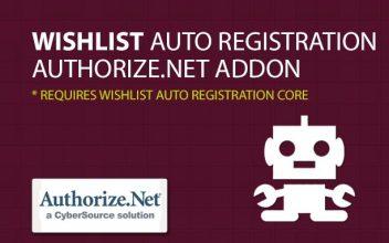 Wishlist Auto Registration Authorize.net AddOn