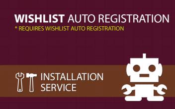 Wishlist Auto Registration Installation Service
