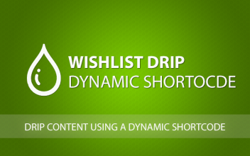 Wishlist Member Drip Dynamic Shortcode