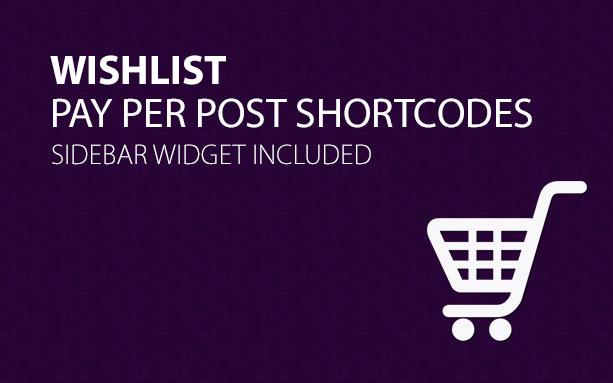 Wishlist Pay Per Post Shortcodes