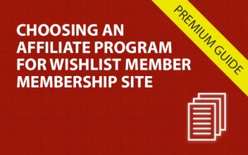 Choosing an Affiliate Program for Your Wishlist Member Membership Site