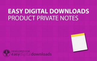 Easy Digital Downloads Product Private Notes