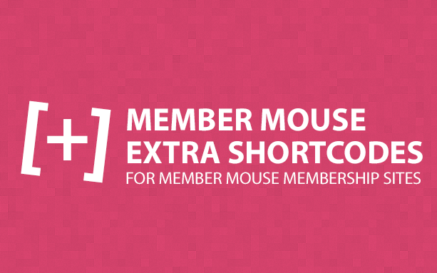 MemberMouse Extra Shortcodes