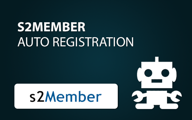 S2Member Auto Registration