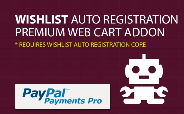 Wishlist Auto Registration for PayPal Pro (Payment Gateway AddOn)