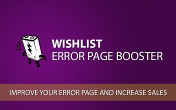 Wishlist Error Page Booster