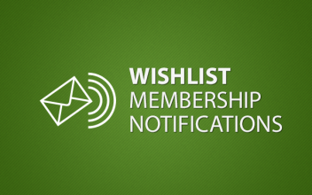 Wishlist Membership Notifications